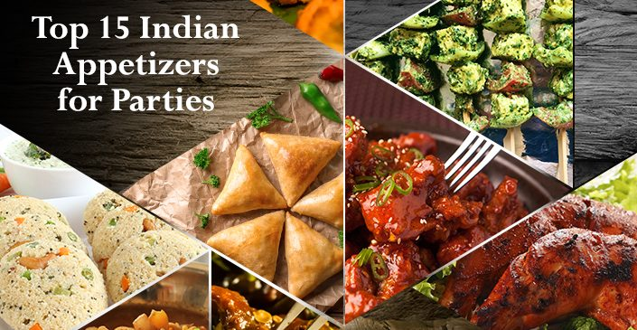 Top 15 Indian Appetizers for Parties